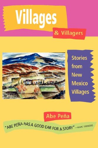9781890689902: Villages & Villagers: Stories from New Mexico Villages