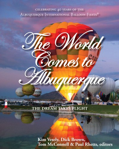 The World Comes to Albuquerque: Kim Vesely, Dick Brown, Tom McConnell, Paul Rhetts