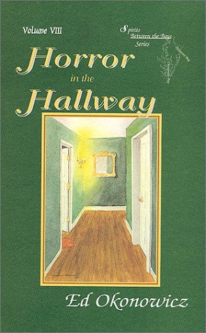 9781890690045: Horror in the Hallway (Spirits in the Bays series) (Spirits between the bays series)