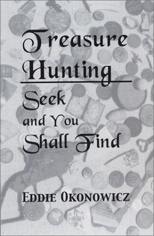 9781890690076: Treasure Hunting: Seek and You Shall Find