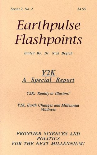 9781890693176: Earthpulse Flashpoints: Y2K: A Special Report (Earthpulse Flashpoints Vols. I-6) (No. 2)