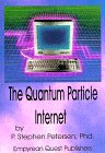 9781890711184: The Quantum Particle Internet