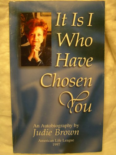 It Is I Who Have Chosen You: Judie Brown
