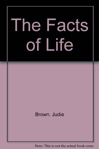 The Facts of Life: Judie Brown