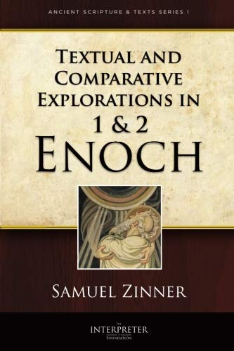 9781890718596: Textual and Comparative Explorations in 1 and 2 Enoch - Ancient Scripture and Texts Series 1 - 2014