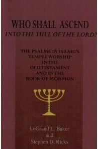 Who Shall Ascend Into the Hill of: LeGrand L. Baker,