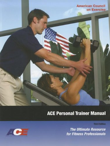 9781890720148: ACE Personal Trainer Manual: The Ultimate Resource for Fitness Professionals, 3rd Edition