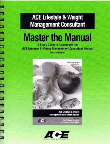 9781890720261: Master the Manual: A Study Guide to Accompany the ACE Lifestyle & Weight Management Consultant Manua