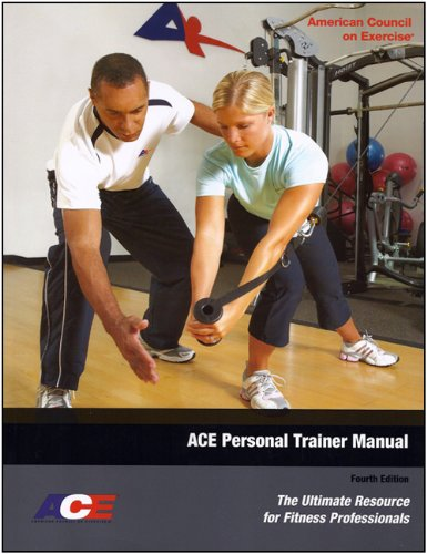 9781890720292: ACE Personal Trainer Manual: The Ultimate Resource for Fitness Professionals (Fourth Edition)