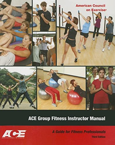 Ace Group Fitness Instructor Manual: A Guide: Ace