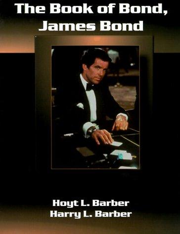 9781890723200: Book of Bond, James Bond