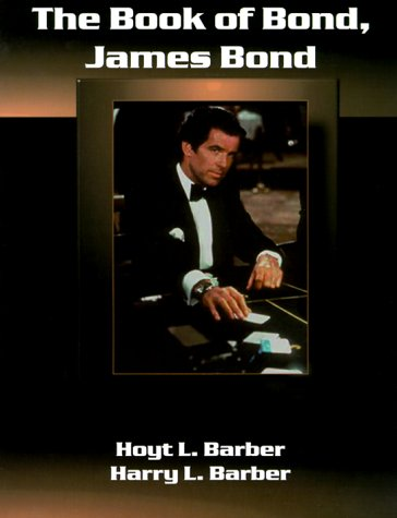9781890723200: The Book of Bond, James Bond