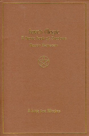 9781890733001: Earth Magic: A Dianic Book of Shadows