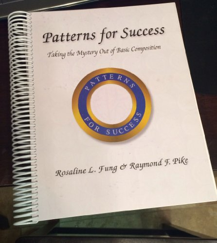 9781890756079: Patterns for success: Taking the mystery out of basic composition (Composition series)