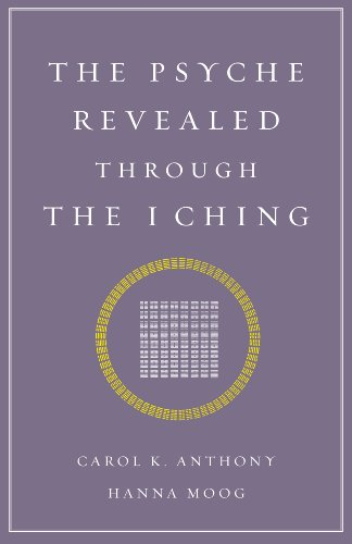 9781890764067: The Psyche Revealed Through the I Ching
