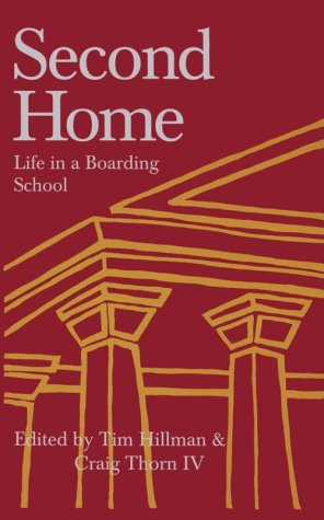 9781890765002: Second Home: Life in a Boarding School