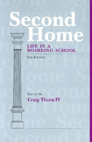 9781890765095: Second Home: Life in a Boarding School