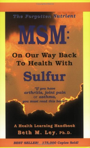 9781890766009: MSM: On Our Way Back to Health with Sulfur