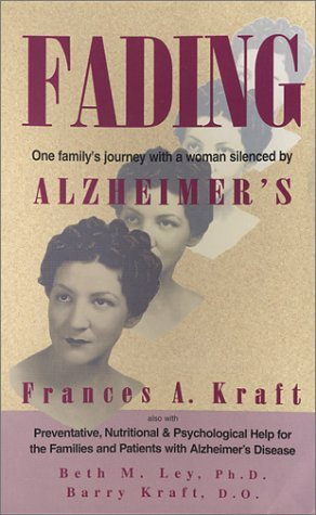 9781890766146: Fading: One Family's Journey With a Women Silenced by Alzheimer's