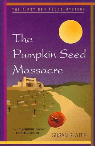 The Pumpkin Seed Massacre: Susan Slater