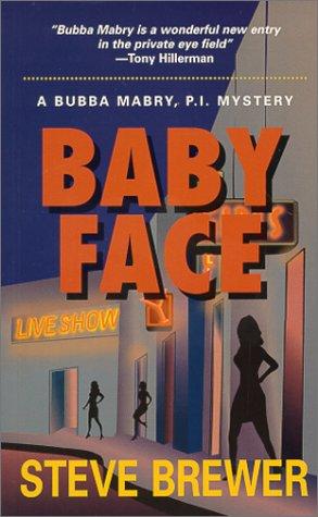 9781890768201: Baby Face: A Bubba Mabry P.I. Mystery (Bubba Mabry Mysteries)