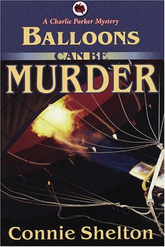 9781890768607: Balloons Can Be Murder: A Charlie Parker Mystery (Charlie Parker Mysteries)