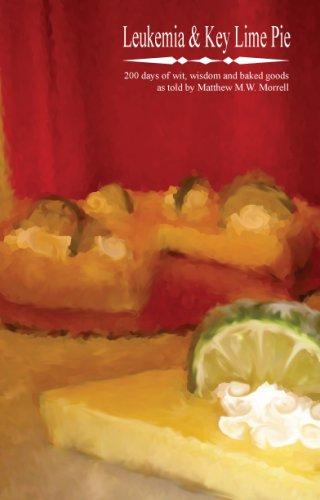 Leukemia and Key Lime Pie: Matthew Morrell