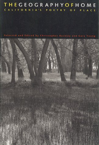 California Poetry: The Geography of Home : Californias Poetry of Place