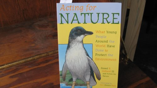 9781890771249: Acting for Nature: What Young People Around the World Have Done to Protect the Environment
