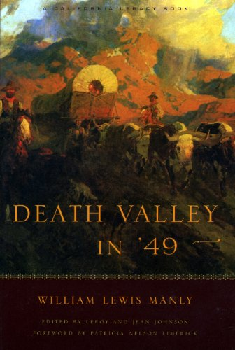 Death Valley in '49 (California Legacy) (California: William Lewis Manly