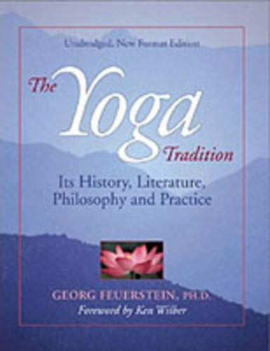 The Yoga Tradition: Georg Feuerstein