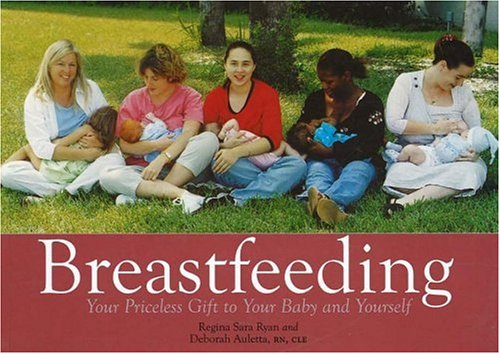 9781890772482: Breastfeeding: Your Priceless Gift To Your Baby And Yourself