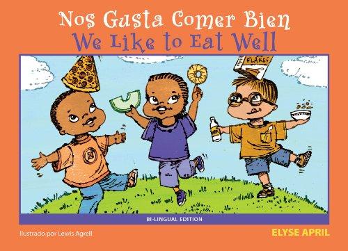 Nos Gusta Comer Bien (Paperback): Elyse April