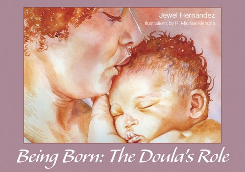 9781890772833: Being Born: The Doula's Role