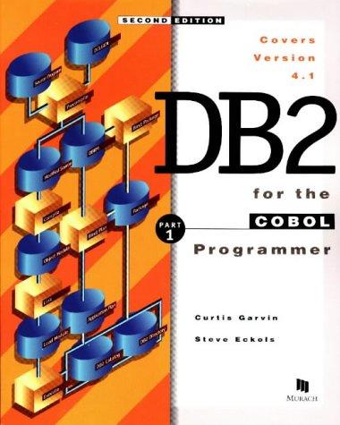 9781890774028: DB2 for the COBOL Programmer, Part 1, 2nd Ed.