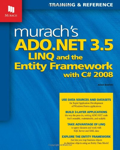 9781890774530: Murach's ADO.NET 3.5, LINQ, and the Entity Framework with C# 2008 (Murach: Training & Reference)