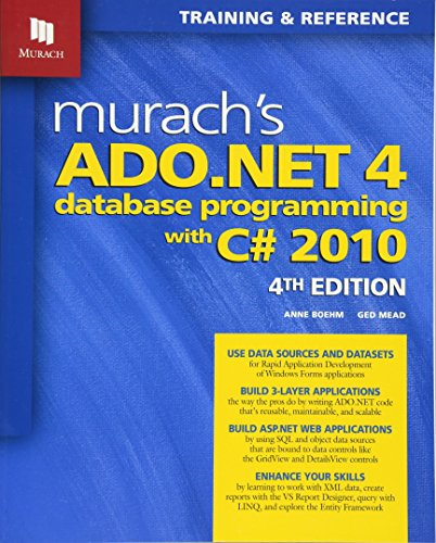 9781890774639: Murach's ADO.NET 4 Database Programming with C# 2010 (Murach: Training & Reference)