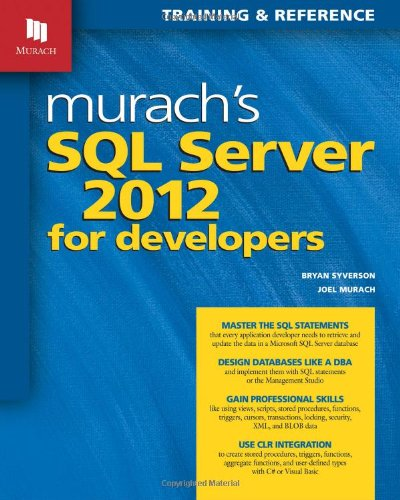 9781890774691: Murach's SQL Server 2012 for Developers (Training & Reference)