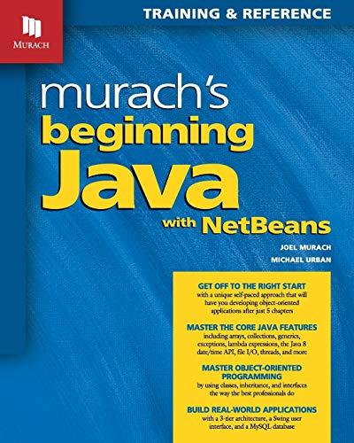 Murach's Beginning Java with NetBeans: Joel Murach