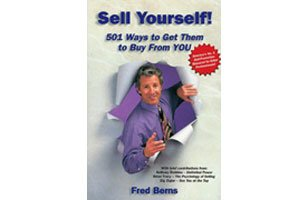 9781890777012: Sell Yourself! 501 Ways to Get Them to Buy From You