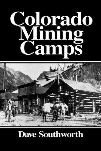 9781890778002: Colorado Mining Camps
