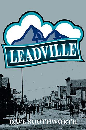 Leadville: Dave Southworth