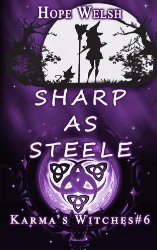 9781890785529: Sharp as Steele (Karma's Witches) (Volume 6)