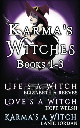 9781890785956: Karma's Witches Books 1-3: Life's a Witch, Love's a Witch, Karma's a Witch (Volume 14)