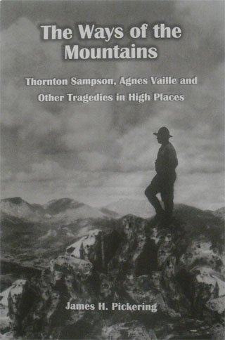 The Ways of the Mountains: James H. Pickering