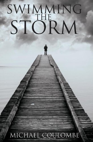 Swimming the Storm: Coulombe, Michael