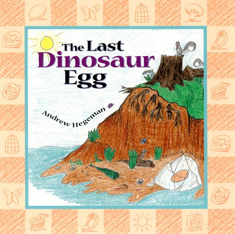 9781890817046: The Last Dinosaur Egg