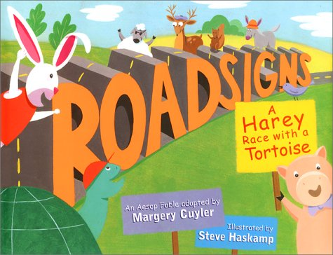 ROADSIGNS A Harey Race with a Tortoise: Cuyler, Margery