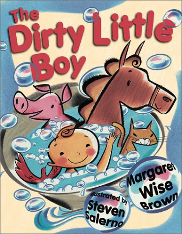 The Dirty Little Boy (189081752X) by Margaret Wise Brown