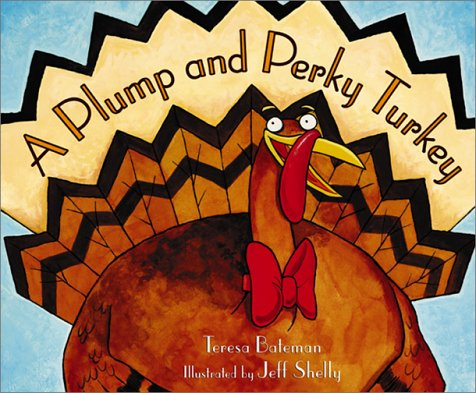 9781890817916: A Plump and Perky Turkey